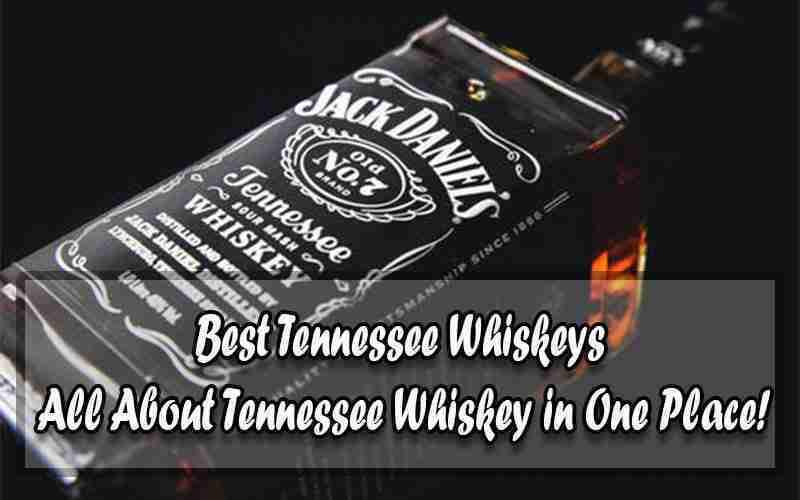 Best Tennessee Whiskeys