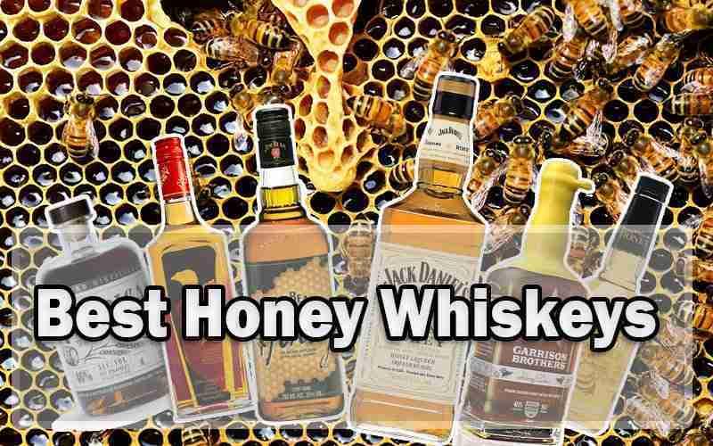 Best Honey Whiskeys