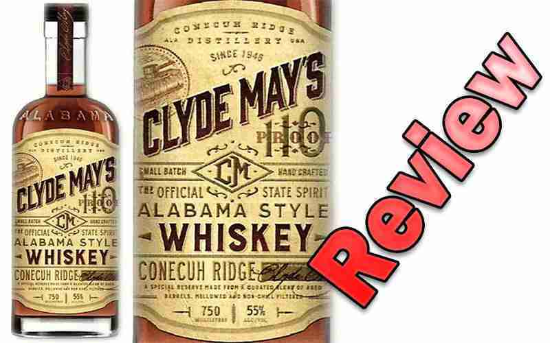Clyde May's Alabama Style Whiskey Review